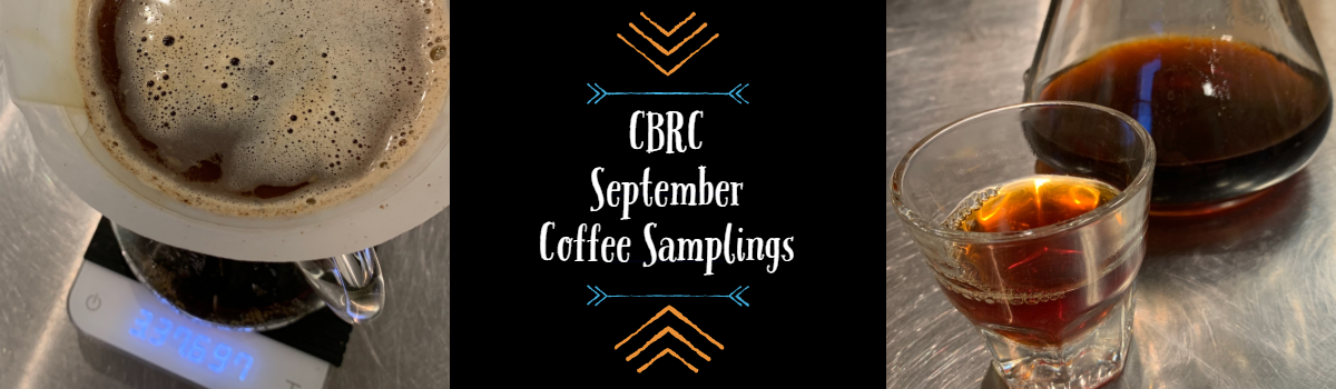 CBRC September Coffee Samplings